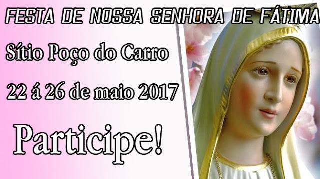 FESTA DE NOSSA SENHORA DE FÁTIMA NO SÍTIO POÇO DO CARRO