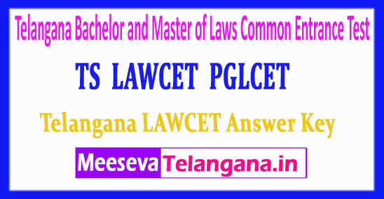 TS LAWCET Bachelor and Master of Laws Common Entrance Test TS PGLCET Answer Key 2018 Download