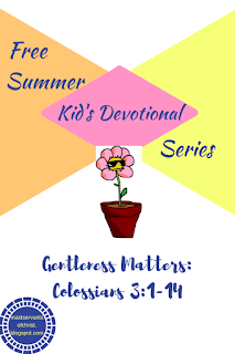 Gentleness is a virtue to be valued in males and females alike!  Free Summer Devotionals for Kids.  Faith | Bible Study | Children | Parenting |Gender