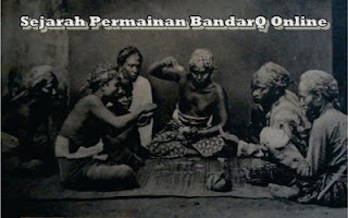 Sejarah Permainan BandarQ Online
