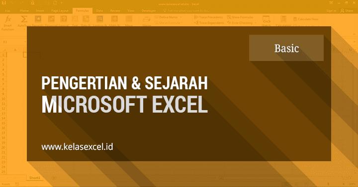 Pengertian dan Sejarah Microsoft Excel