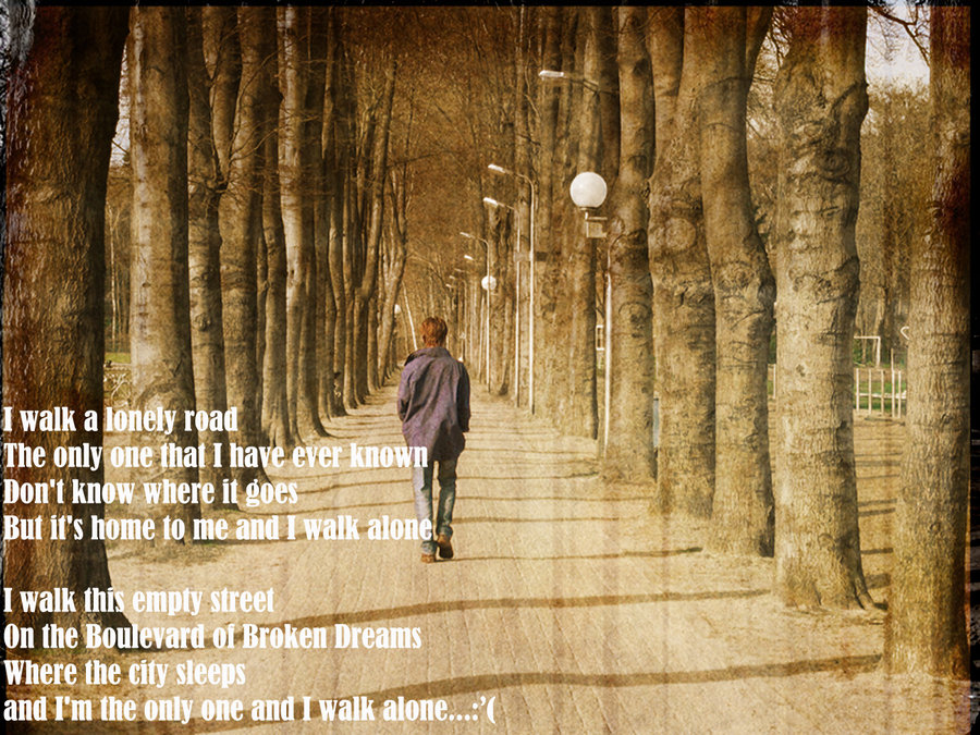 MY UNDISCLOSED WORLD OF THOUGHTS: I WALK A LONELY ROAD