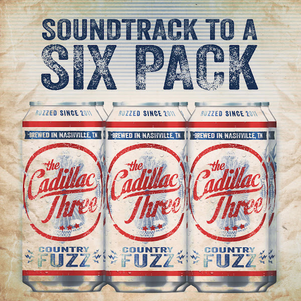 The Cadillac Three - Soundtrack to a Six Pack - Single Cover