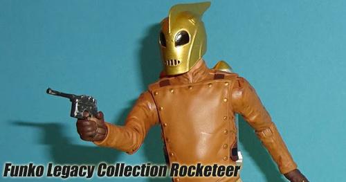 Funko - Legacy Collection - The Rocketeer 6 inch-es akciófigura bemutató