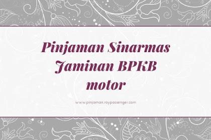 Pinjaman Jaminan BPKB Motor Sinarmas hingga 20 Juta