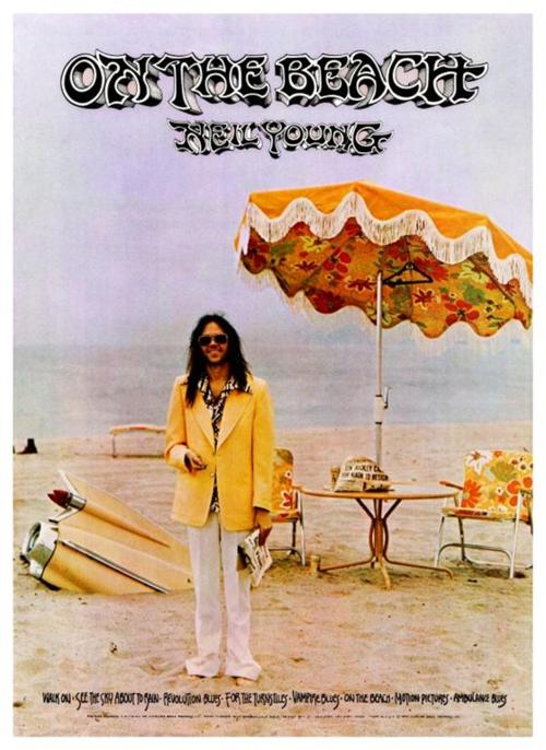 Neil Young News: On The Beach: 45 Years Later, Still Neil Young's ...