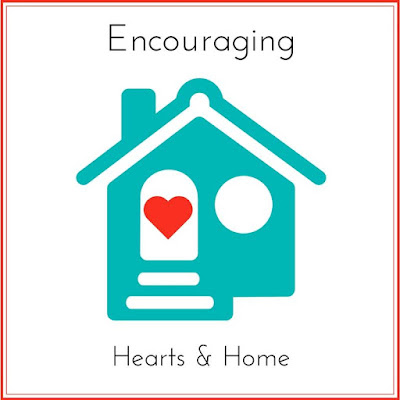 Encouraging Hearts & Home Weekly Gathering