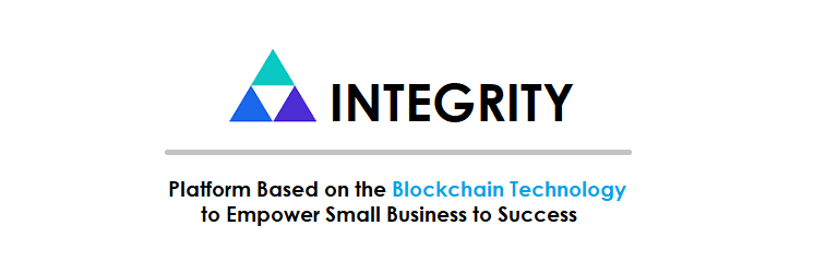 INTEGRITY - Platform Based on the Blockchain Technology to Empower Small Business to Success