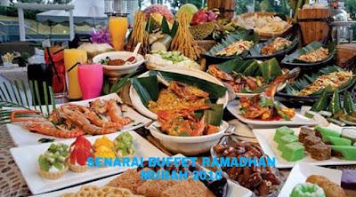 Senarai Buffet Ramadhan Murah 2018 Seluruh Malaysia