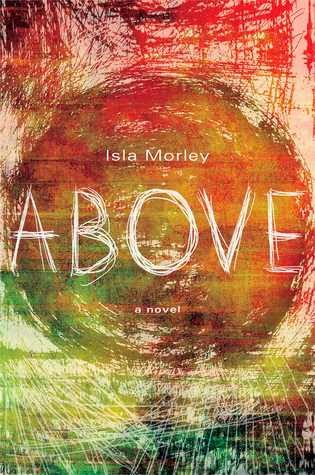 Above, by Isla Morley, book review