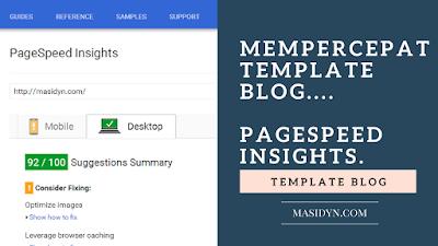 Cara Mempercepat Template Blog di PageSpeed Insights