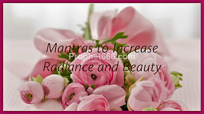 Mantras to Increase Charm and Beauty