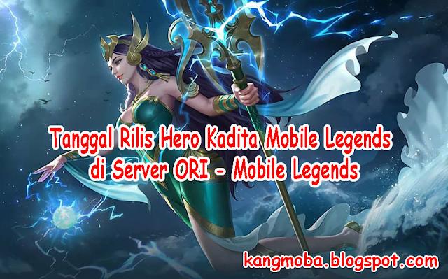 Tanggal Rilis Hero Kadita Mobile Legends di Server ORI - Mobile Legends