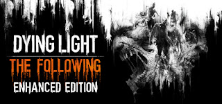 Dying Light: The Following Enhanced Edition - RELOADED Full Version