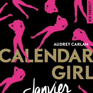 Calendar girl, tome 1 : Janvier d'Audrey Carlan