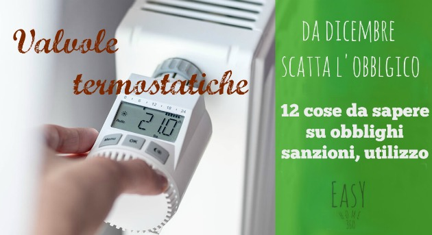obbligo valvole termostatiche per la termoregolazione: 12 cose da