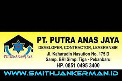 Lowongan PT. Putra Anas Jaya Pekanbaru Januari 2019