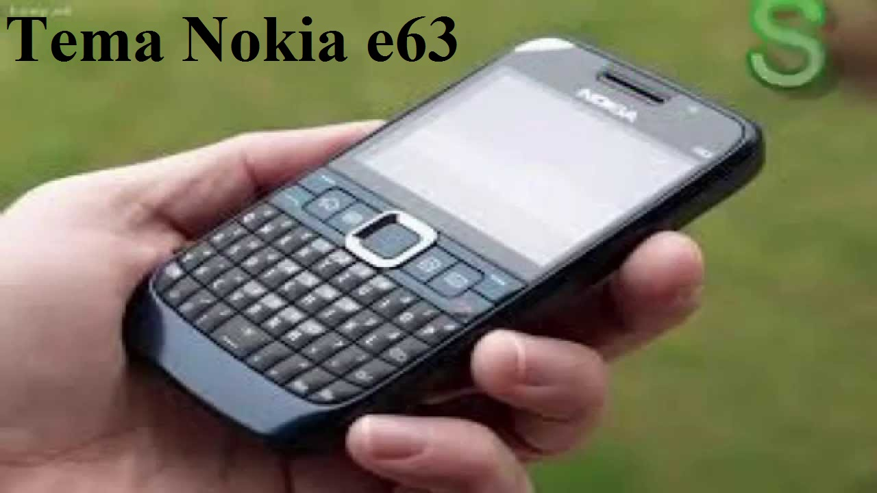 Download Tema Nokia e63 Lucu