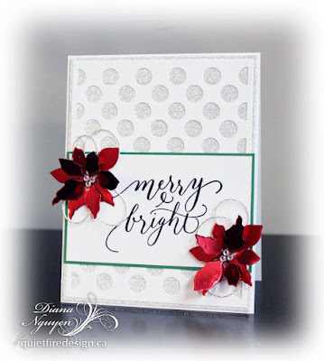 Quietfire Design, Diana Nguyen, merry and bright, christmas card, poinsettia, shimmer sheetz, Elizabeth Craft Designs, My Favorite Things, polka dot background die