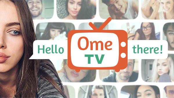 Ome TV : Berkenalan Dengan Orang Asing Dari Seluruh Dunia