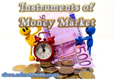 CBSE  Class 12 - Business Studies - Instruments of Money Market (#cbsenotes)(#eduvictors)