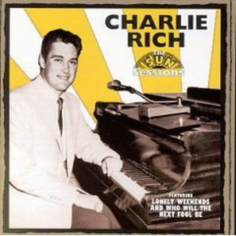 Stuck In The Past!: Charlie Rich - The Sun Sessions (1958-1963)