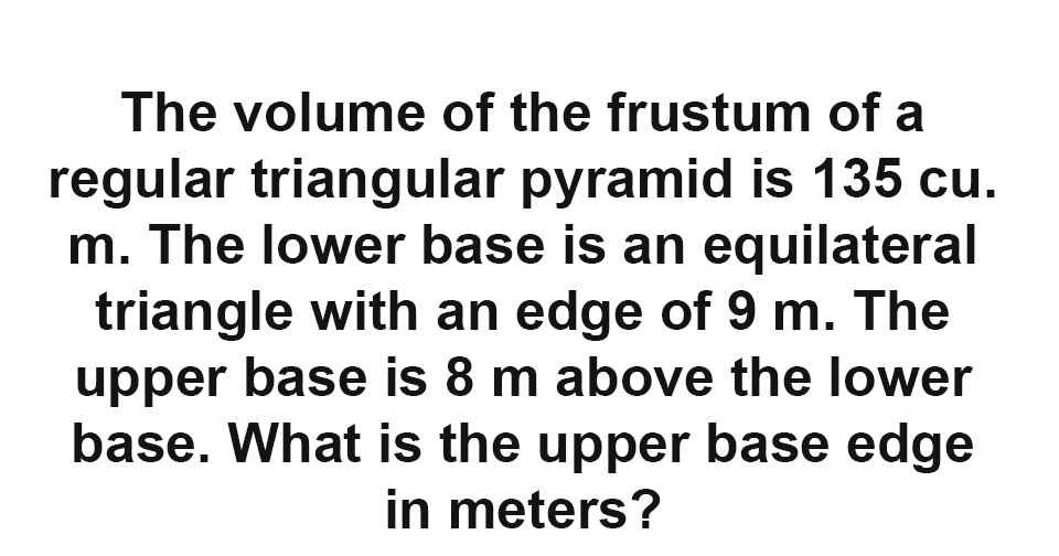 Solution: What is the upper base edge of the frustum of a