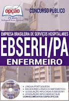 Apostila Concurso EBSERH/PA enfermeiro Hospital Universitário Federal do Pará (HUJBB - HUBF)