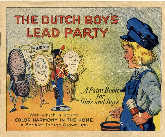 4. Dutch Boy Lead Paint: Lead Party.