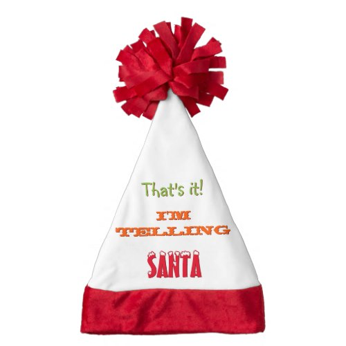 That's It I'm Telling.. | Funny Santa Hat for Kids