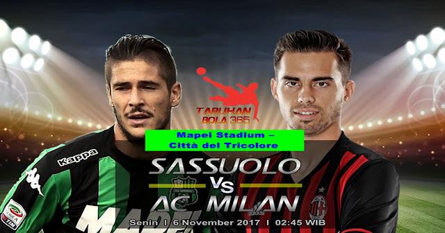 Prediksi Sassuolo vs AC Milan 6 November 2017