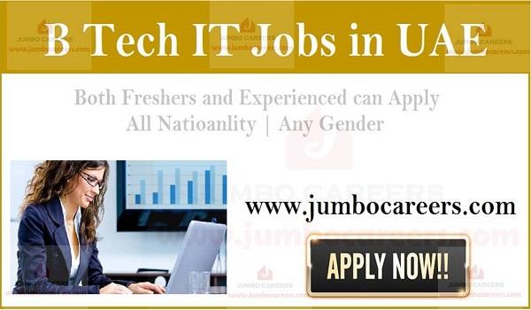 B tech job vacancies in UAE, UAE IT jobs and careers,