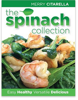 The Spinach Collection by Merry Citarella cookbook review