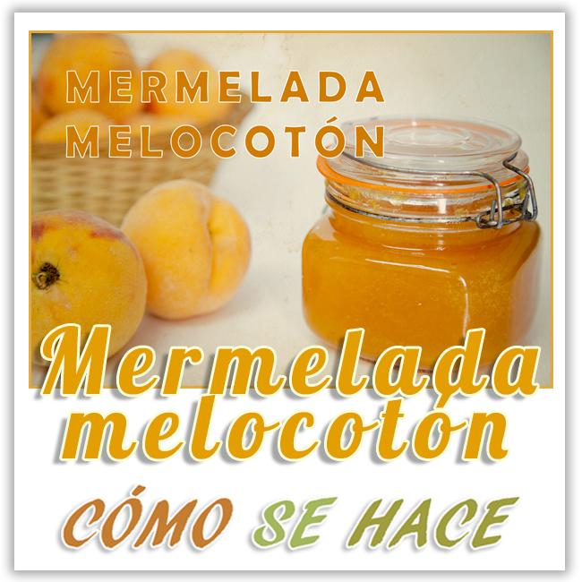 MERMELADA DE MELOCOTÓN O DURAZNO