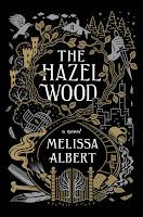 https://www.goodreads.com/book/show/34275232-the-hazel-wood
