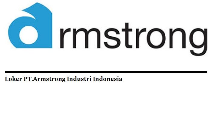 Loker Habis Lebaran 2018 PT.Armstrong di kawasan EJIP Cikarang