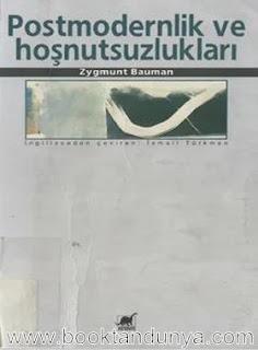 Zygmunt Bauman - Postmodernlik ve Hoşnutsuzlukları
