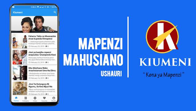 """Fahamu kuhusu Mahusiano na mapenzi kupitia app hii ya """"Kiumeni"""""""