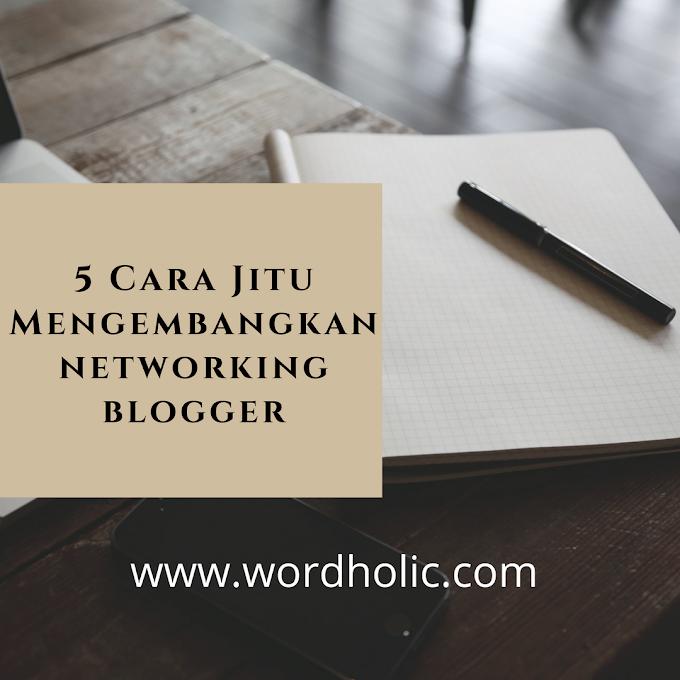 5 Cara Mengembangkan Networking untuk Blogger