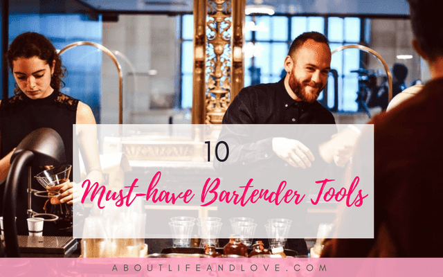 10 Must-have Bartender Tools Every Bar Owner Must Invest In