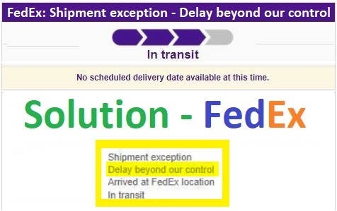 Fedex Shipment Exception Delay Beyond Our Control Solved