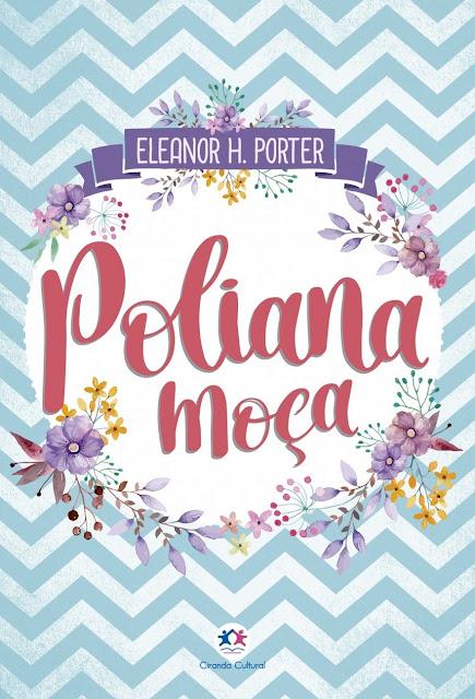 Poliana moça - Eleanor H. Porter, Fernanda Mello