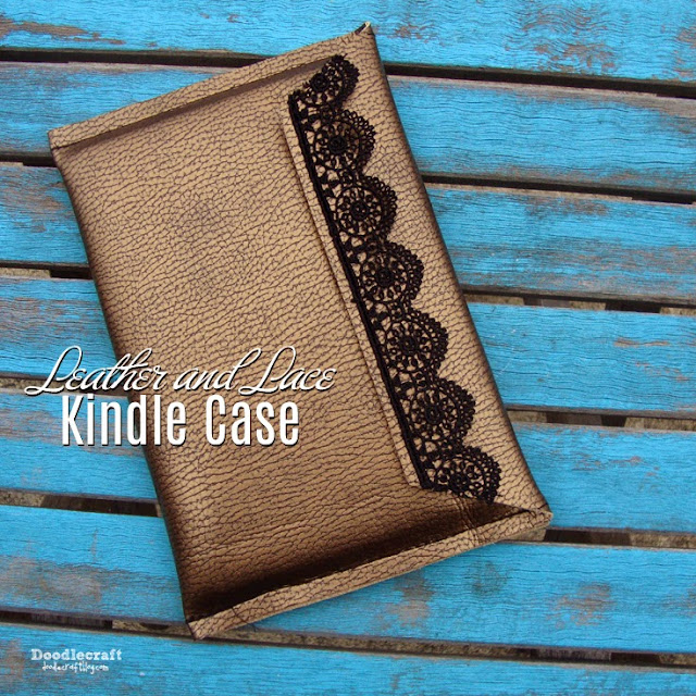 http://www.doodlecraftblog.com/2015/08/faux-leather-and-lace-kindle-case.html