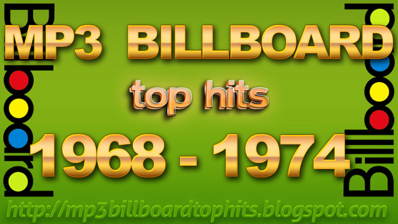 MP3 Billboard Top Hits 1968-1974 | mp3 Billboard Top Hits