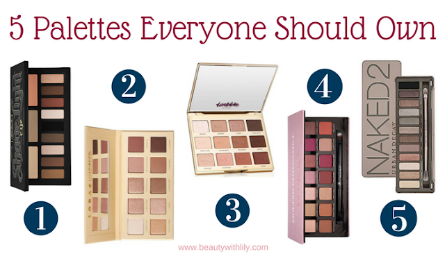 5 Eyeshadow Palettes Everyone Should Own | beautywithlily.com
