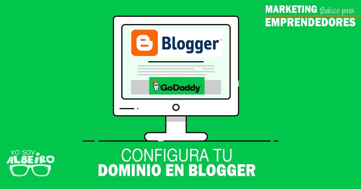 Configurar el Dominio de GoDaddy en un Blog de Blogger