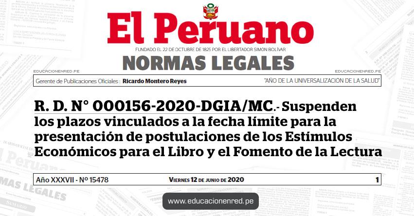 R. D. N° 000156-2020-DGIA/MC.- Suspenden los plazos vinculados a la fecha límite para la presentación de postulaciones de los Estímulos Económicos para el Libro y el Fomento de la Lectura