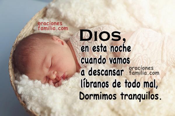 Oración de la noche para la familia, frases cristianas de oraciones, plegarias a Dios de buenas noches por Mery Bracho.