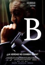 B, La pelicula (2015)
