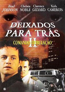 Deixados Para Trás 2: Comando Tribulação - DVDRip Dublado